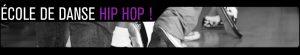 Ecole de danse Hip-Hop